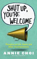 Shut Up, You're Welcome Pdf/ePub eBook