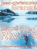 Blood Red Rivers