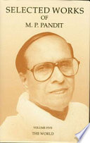 Selected Works of M.P. Pandit Vol. 5: The World