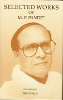 Selected Works of M P  Pandit Vol  5  The World