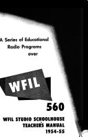 WFIL Studio Schoolhouse Teacher s Manual