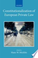 Constitutionalization of European Private Law  : XXII/2