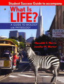 Student Success Guide for What Is Life  A Guide to Biology with Physiology