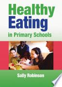 Healthy Eating in Primary Schools