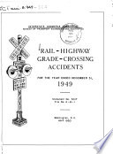 Rail-highway Grade-crossing Accidents for the Year Ended ...