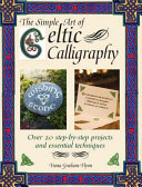 The Simple Art of Celtic Calligraphy