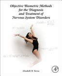 Objective Biometric Methods for the Diagnosis and Treatment of Nervous System Disorders
