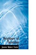 Neighbors of Yesterday