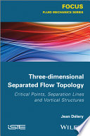Three dimensional Separated Flow Topology