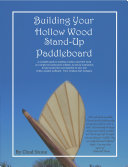 Building Your Hollow Wood SUP
