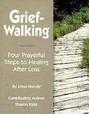 Grief-Walking