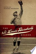 The St Louis Baseball Reader