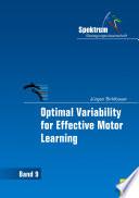 Optimal Variability for Effective Motor Learning