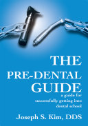 The Pre-Dental Guide
