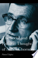 The Social and Political Thought of Noam Chomsky Book