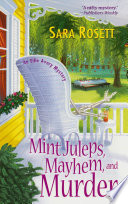 Mint Juleps  Mayhem  and Murder