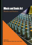 Music and Sonic Art