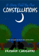 A Story Told By Our Constellations
