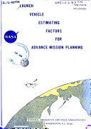 Launch Vehicle Estimating Factors for Advance Mission Planning