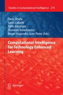 Computational Intelligence for Technology Enhanced Learning