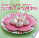 Sharing Sweet Secrets Gluten and WheatFree Book PDF