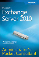 Microsoft Exchange Server 2010 Administrator S Pocket Consultant