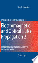 Electromagnetic and Optical Pulse Propagation 2 Book