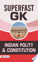 Superfast GK Indian Polity And Constitution