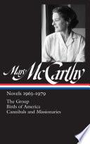 Mary McCarthy  Novels 1963 1979  LOA  291