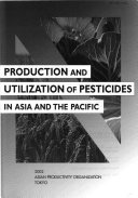 Production and Utilization of Pesticides in Asia and the Pacific Book