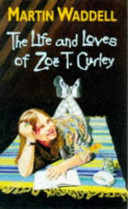 The Life and Loves of Zoë T. Curley
