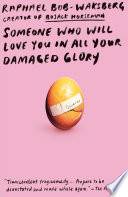 Someone Who Will Love You in All Your Damaged Glory