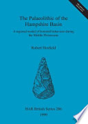 The Palaeolithic of the Hampshire Basin