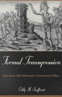Formal Transgression: John Stuart Mill's Philosophy of ...