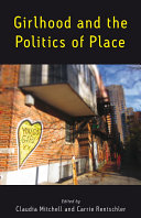 Pdf Girlhood and the Politics of Place