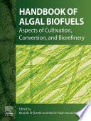 Handbook of Algal Biofuels