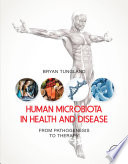 Human Microbiota in Health and Disease Book
