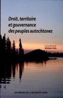 Droit, territoire et gouvernance des peuples autochtones
