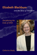 Elizabeth Blackburn and the Story of Telomeres ebook