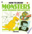 How to Draw Monsters and Other Creatures