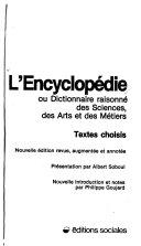 L'Encyclopédie, ou, Dictionnaire raisonné des sciences, des arts et des métiers