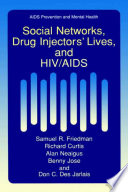 Social Networks  Drug Injectors    Lives  and HIV AIDS