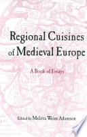 Regional Cuisines of Medieval Europe