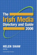 The Irish Media Directory and Guide 2006
