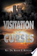 The Visitation of Curses