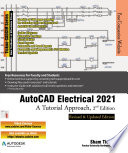 AutoCAD Electrical 2021  A Tutorial Approach  2nd Edition