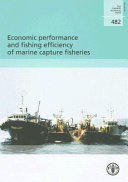 Economic Performance and Fishing Efficiency of Marine Capture Fisheries