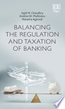 Balancing the Regulation and Taxation of Banking