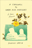 A Farewell to Gabo and Mercedes