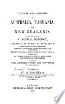 The Rise and Progress of Australia, Tasmania, and New Zealand